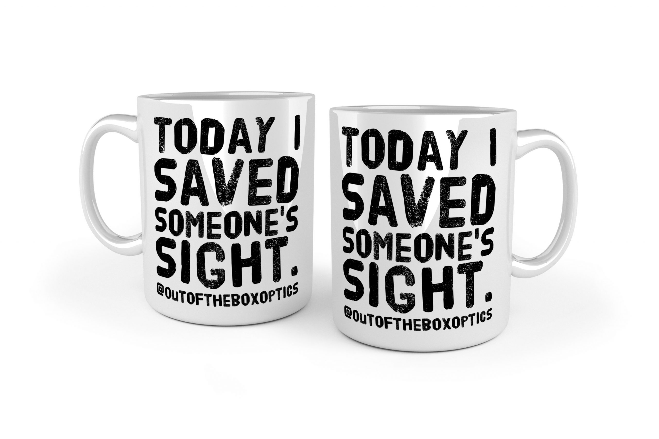 Today I Saved Someone's Sight white ceramic optometry mug