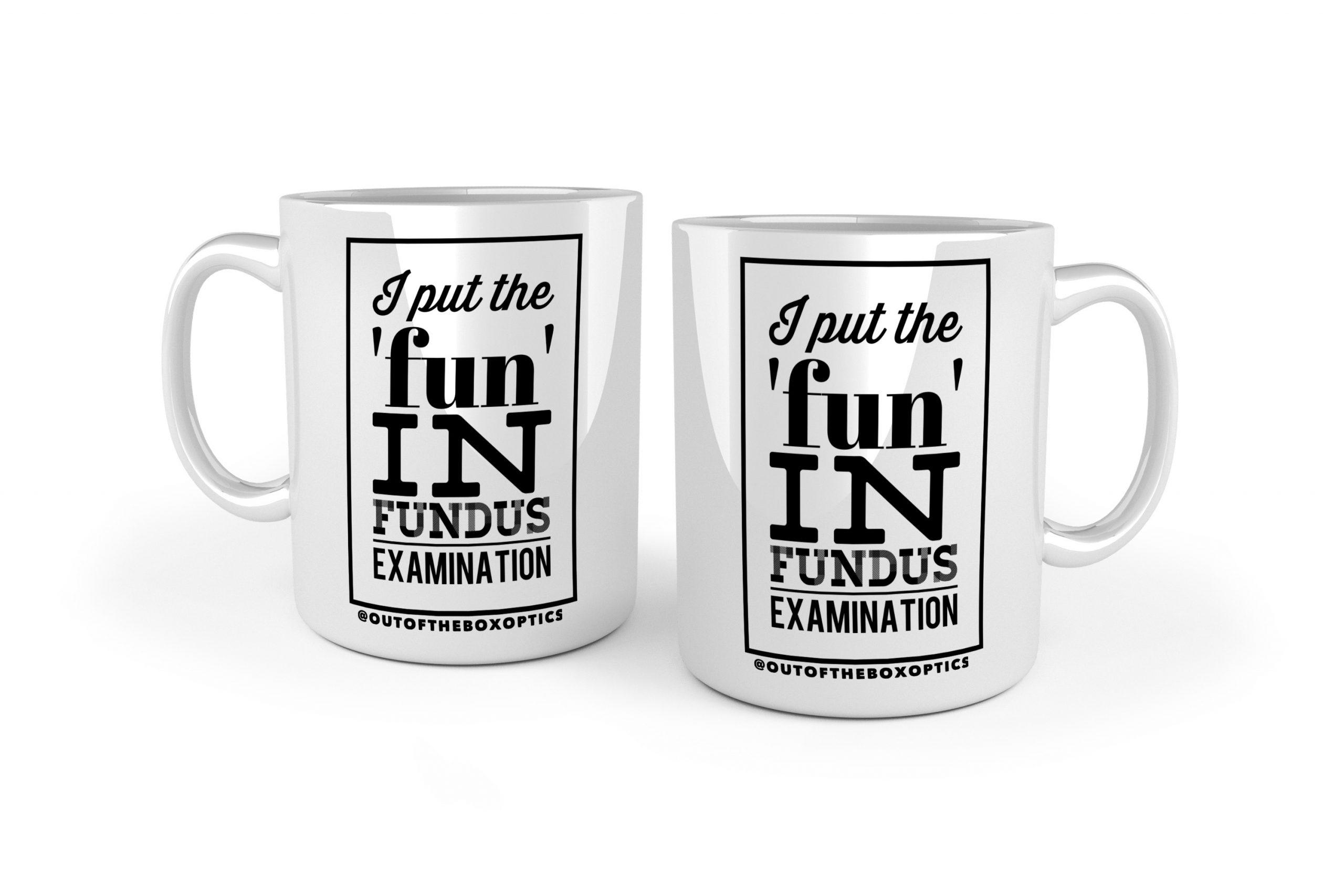 'Fun' In Fundus Examination – Ceramic Mug MK2